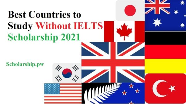 Best Countries to Study Without IELTS Scholarship 2021