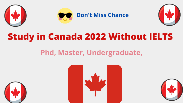 Study in Canada 2022 Without IELTS