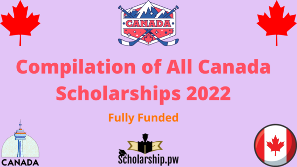Compilation of All Canada Scholarships 2022