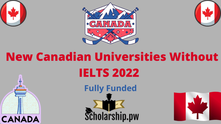 New Canadian Universities Without IELTS 2022