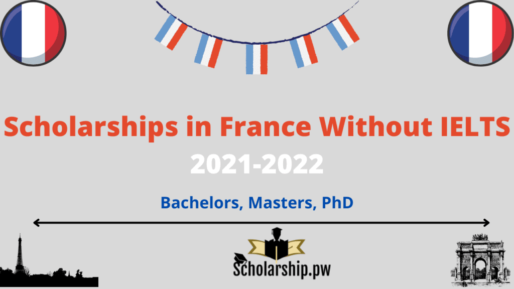 Scholarships in France Without IELTS