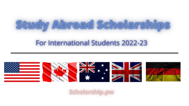 Study Abroad Scholarships for International Students 2022-23