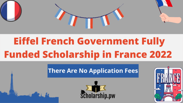 Eiffel French Government Fully Funded Scholarship in France 2022