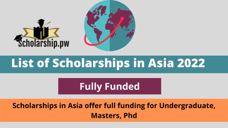 List of Scholarships in Asia 2022