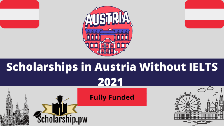 Scholarships in Austria Without IELTS 2021