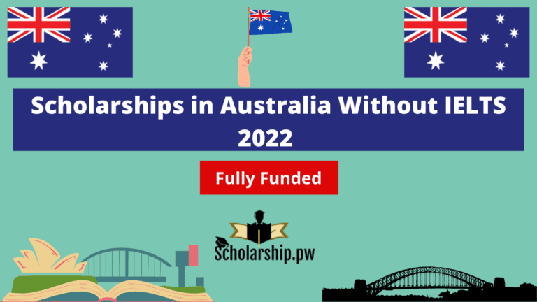 Scholarships in Australia Without IELTS 2022