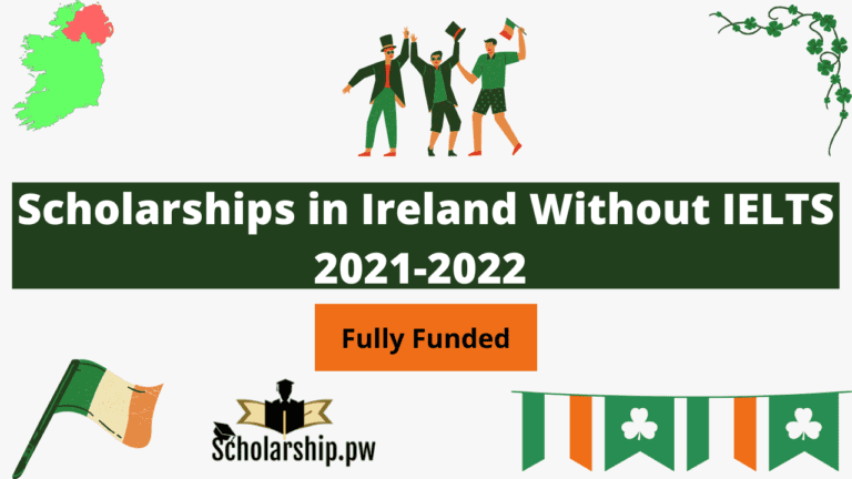 Scholarships in Ireland Without IELTS 2021