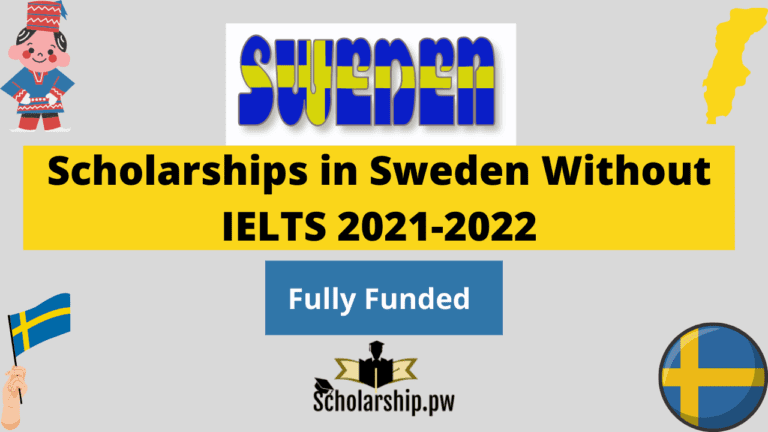 Scholarships in Sweden Without IELTS
